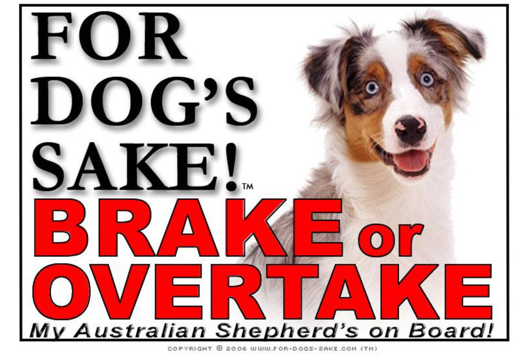 For Dogs Sake! Image1 / Adhesive Vinyl Australian Shepherd Brake or Overtake Sign