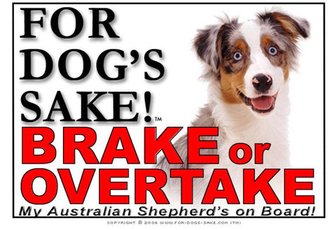 Image of For Dogs Sake! Image1 / Adhesive Vinyl Australian Shepherd Brake or Overtake Sign
