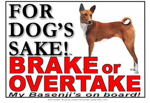 For Dogs Sake! Image1 / Adhesive Vinyl Basenji Brake or Overtake Sign