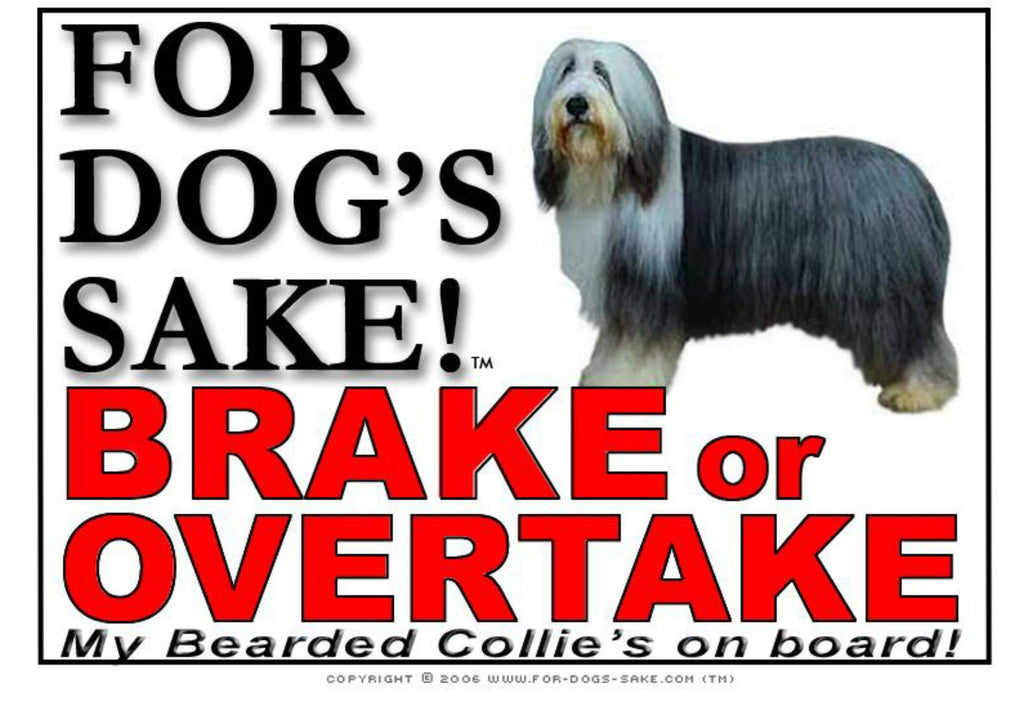 For Dogs Sake! Image1 / Adhesive Vinyl Bearded Collie Brake or Overtake Sign