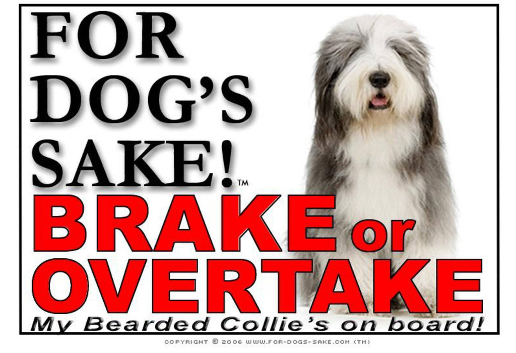 For Dogs Sake! Image6 / Adhesive Vinyl Bearded Collie Brake or Overtake Sign
