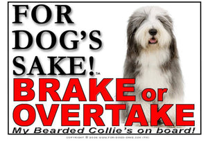 Bearded Collie Brake or Overtake Sign