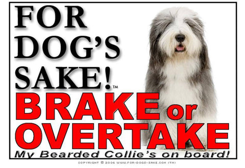Image of For Dogs Sake! Image6 / Adhesive Vinyl Bearded Collie Brake or Overtake Sign