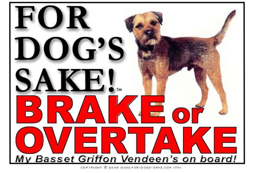 For Dogs Sake! Image1 / Adhesive Vinyl Border Terrier Brake or Overtake Sign