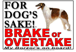 For Dogs Sake! Image1 / Adhesive Vinyl Borzoi Brake or Overtake Sign