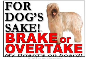 For Dogs Sake! Image1 / Adhesive Vinyl Briard Brake or Overtake Sign
