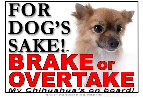 Image of For Dogs Sake! Image14 / Adhesive Vinyl Chihuahua Brake or Overtake Sign