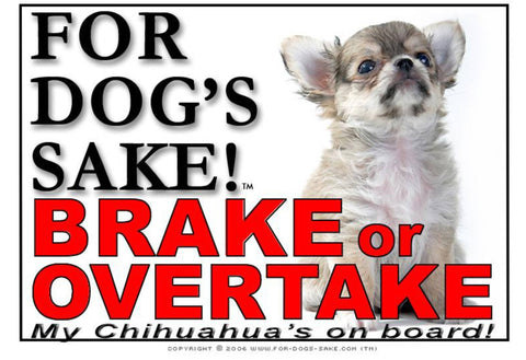 Image of For Dogs Sake! Image15 / Adhesive Vinyl Chihuahua Brake or Overtake Sign