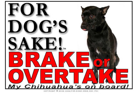 Image of For Dogs Sake! Image5 / Adhesive Vinyl Chihuahua Brake or Overtake Sign
