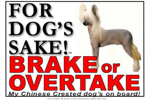 For Dogs Sake! Image1 / Adhesive Vinyl Chinese Crested Brake or Overtake Sign