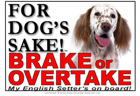 Image of For Dogs Sake! Image1 / Adhesive Vinyl English Setter Brake or Overtake Sign