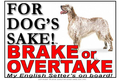For Dogs Sake! Image2 / Adhesive Vinyl English Setter Brake or Overtake Sign
