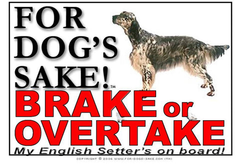 Image of For Dogs Sake! Image3 / Adhesive Vinyl English Setter Brake or Overtake Sign