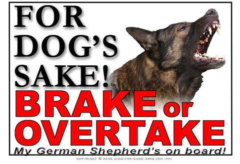 For Dogs Sake! Image11 / Adhesive Vinyl German Shepherd Brake or Overtake Sign