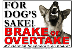 For Dogs Sake! Image1 / Adhesive Vinyl German Shepherd Brake or Overtake Sign
