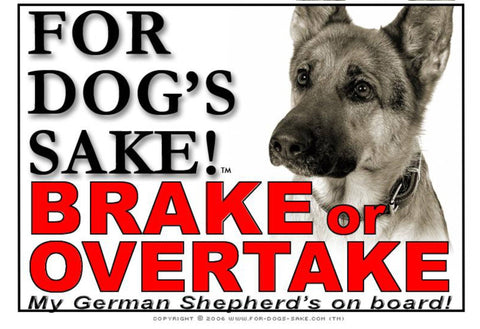 For Dogs Sake! Image5 / Adhesive Vinyl German Shepherd Brake or Overtake Sign