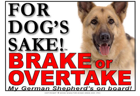 For Dogs Sake! Image7 / Adhesive Vinyl German Shepherd Brake or Overtake Sign