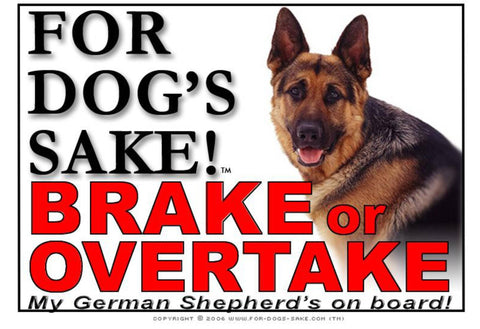 Image of For Dogs Sake! Image8 / Adhesive Vinyl German Shepherd Brake or Overtake Sign