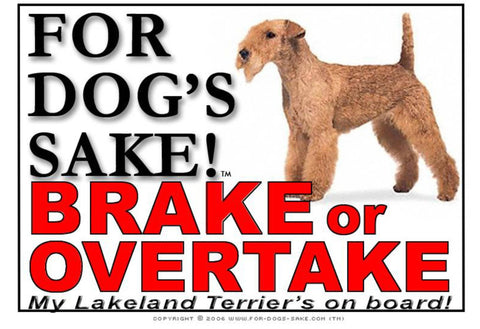 For Dogs Sake! Image1 / Adhesive Vinyl Lakeland Terrier Brake or Overtake Sign