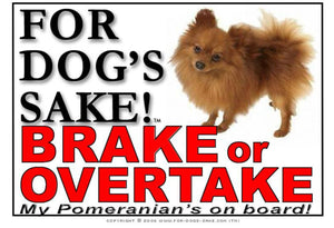 Pomeranian Dog Brake or Overtake Sign