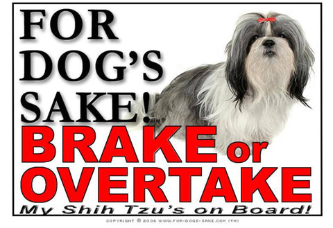 For Dogs Sake! Image1 / Adhesive Vinyl Shih Tzu Dog Brake or Overtake Sign