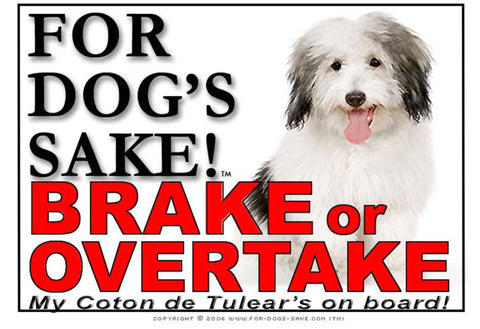 For Dogs Sake! Image1 / Adhesive Vinyl Coton de Tulear Brake or Overtake Sign