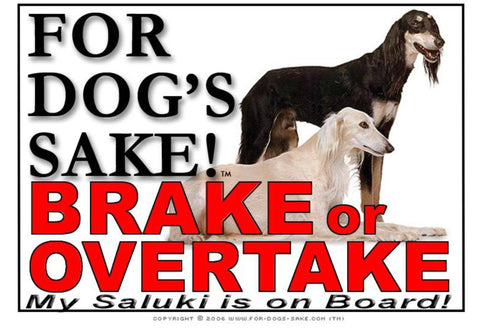 For Dogs Sake! Image1 / Adhesive Vinyl Saluki Brake or Overtake Sign