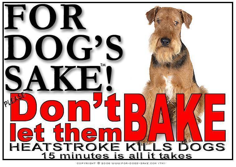 For Dogs Sake! Download Default Title Airedale Terrier Heatstroke Warning Sign (Download)