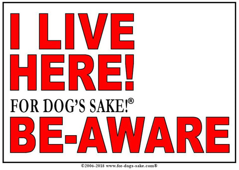 For Dogs Sake! Default Title Customize Your Very Own I Live Here Sign