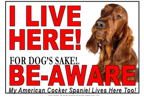 For Dogs Sake! Image12 / Adhesive Vinyl American Cocker SpanieI Live Here Sign