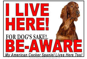 For Dogs Sake! Image1 / Adhesive Vinyl American Cocker SpanieI Live Here Sign