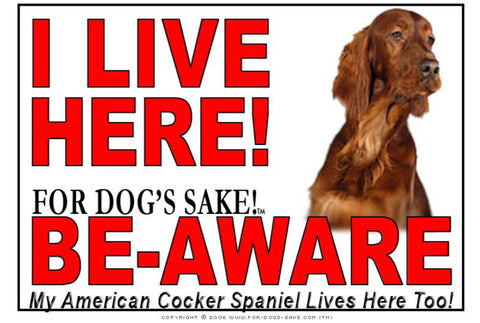 Image of For Dogs Sake! Image1 / Adhesive Vinyl American Cocker SpanieI Live Here Sign