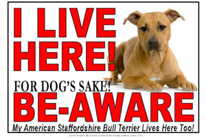 For Dogs Sake! Image1 / Adhesive Vinyl American Staffordshire Bull Terrier I Live Here Sign