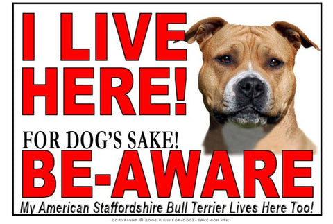 For Dogs Sake! Image2 / Adhesive Vinyl American Staffordshire Bull Terrier I Live Here Sign