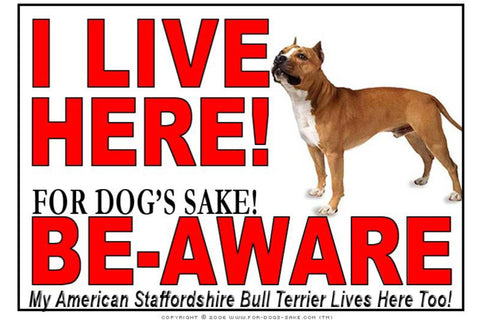 For Dogs Sake! Image3 / Adhesive Vinyl American Staffordshire Bull Terrier I Live Here Sign