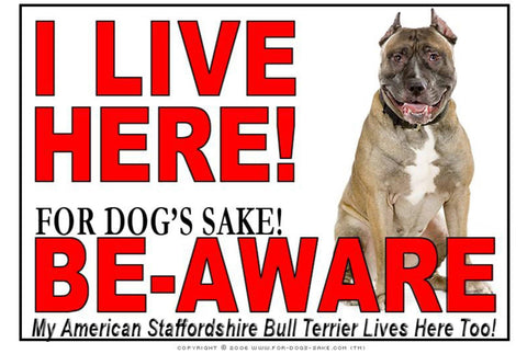 For Dogs Sake! Image7 / Adhesive Vinyl American Staffordshire Bull Terrier I Live Here Sign