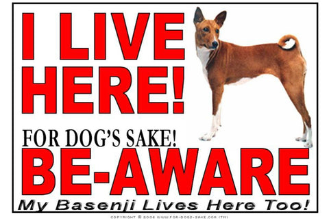 For Dogs Sake! Image1 / Adhesive Vinyl Basenji I Live Here Sign