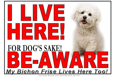 For Dogs Sake! Image1 / Adhesive Vinyl Bichon Frise I Live Here Sign