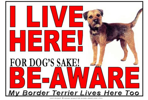 For Dogs Sake! Image1 / Adhesive Vinyl Border Terrier I Live Here Sign