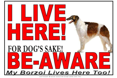 For Dogs Sake! Image1 / Adhesive Vinyl Borzoi I Live Here Sign