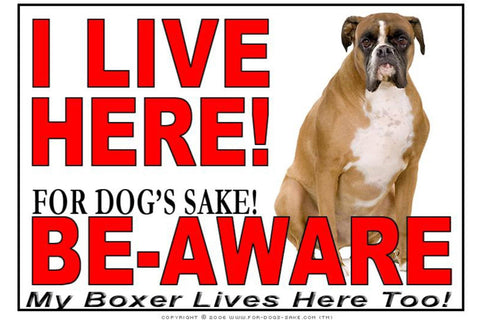 For Dogs Sake! Image9 / Adhesive Vinyl Boxer Dog I Live Here Sign
