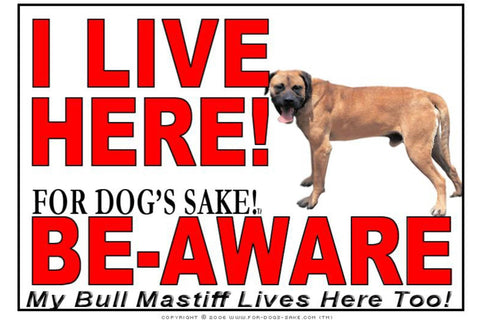 For Dogs Sake! Image6 / Adhesive Vinyl Bull Mastiff I Live Here Sign