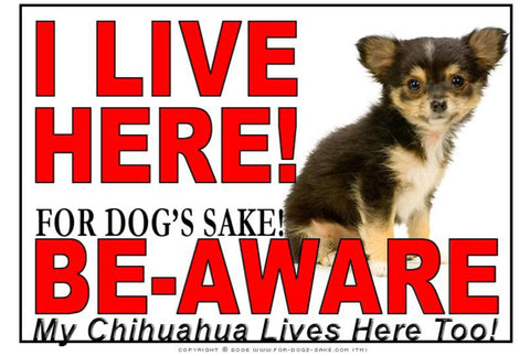 For Dogs Sake! Image16 / Adhesive Vinyl Chihuahua I Live Here Sign