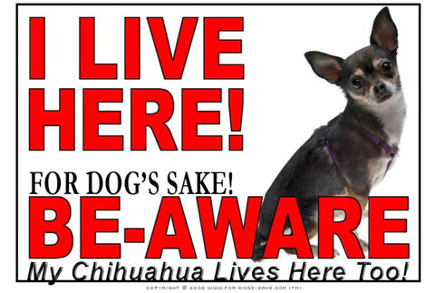 For Dogs Sake! Image6 / Adhesive Vinyl Chihuahua I Live Here Sign