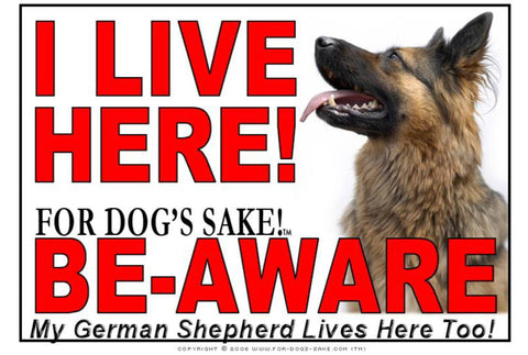 For Dogs Sake! Image1 / Adhesive Vinyl German Shepherd I Live Here Sign
