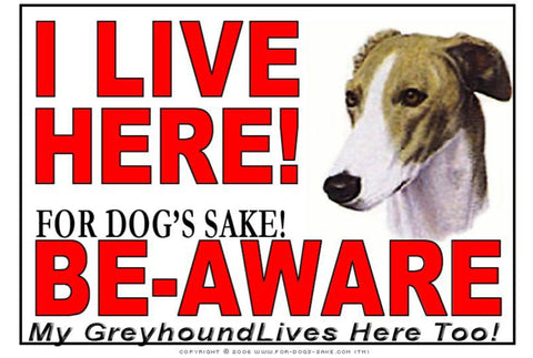 For Dogs Sake! Image1 / Adhesive Vinyl Greyhound I Live Here Sign