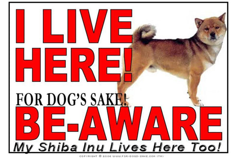 For Dogs Sake! Image1 / Adhesive Vinyl Shiba Inu I Live Here Sign