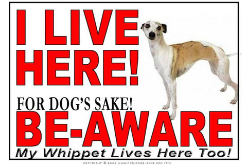 For Dogs Sake! Image1 / Adhesive Vinyl Whippet I Live Here Sign