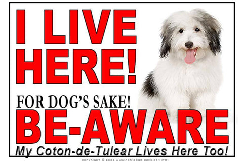 For Dogs Sake! Image1 / Adhesive Vinyl Coton de Tulear I Live Here Sign