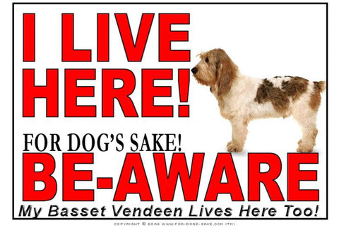For Dogs Sake! Image1 / Adhesive Vinyl Basset Griffon Vendeen I Live Here Sign